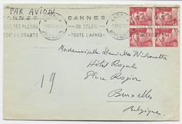 GANDON 6FR N° 721 A BLOC DE 4 LETTRE AVION CANNES 5. VIII.1948 POUR BELGIQUE AU TARIF - 1945-54 Marianne Of Gandon