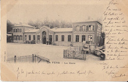 02- La Fere   La Gare - Sonstige Gemeinden