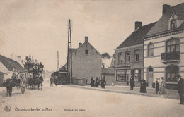 CPA - BELGIQUE - OOSTDUINKERKE -  Arrivée Du Tram - Ohne Zuordnung