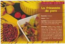 Recettes Créoles : GUADELOUPE ,  LA FRICASSEE DE PORC - Küchenrezepte
