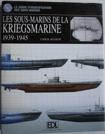 Livre KRIEGSMARINE Marine U Boot Sous -marins 1939-45 Liste Organisation Identification Profils Photos - Guerra 1939-45