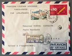 France, Enveloppe PREMIERE LIAISON AERIENNE PARIS-PEKIN Sur Enveloppe 6.9.1973 - (W1504) - 1961-....
