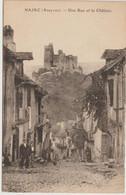 NAJAC  - Une Rue Et Le Château - Najac