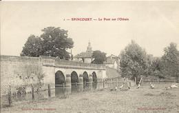 SPINCOURT  (  Meuse  )   -  Le  Pont  Sur  L ' Othain - Spincourt