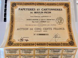 PAPETERIES  Et  CARTONNERIES  Du  MOULIN-PICON ---------Action  De  500 Frs - Industry