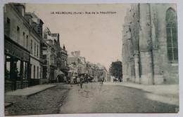 Carte Postale Le Neubourg Rue De La République 1931 - Le Neubourg