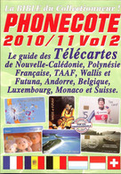 Catalogue Des TELECARTES - PHONECOTE 2010/11 Volume 2 - Books & CDs