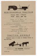 Document Commercial Publicitaire Semi-remorque Tracteur Traction Animale Charriot éts Marcel Cousin à Cosne Nièvre - 1900 – 1949