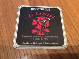 Sous-bock (rare) «DISCOTHÈQUE - Le Crystal - DOUARNENEZ (29)» - Portavasos
