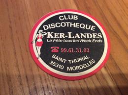 Sous-bock (rare) «DISCOTHÈQUE - KER-LANDES - MORDELLES (35)» - Portavasos