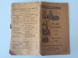 Début 1900 Bruxelles Et Ses Faubourgs Plan Complet Liste Des Rues Carte Géographique A. De Boeck - Brussel (Stad)