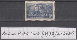 France Découverte Du Radium: Pierre Et Marie Curie (1938) Y/T N° 402 Neuf * à 10% De La Cote - Unused Stamps
