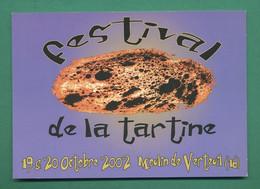 16 Verteuil Festival De La Tartine Moulin De Verteuil 19 Et 20 Octobre 2002   ( Carte Publicitaire) - Sonstige Gemeinden