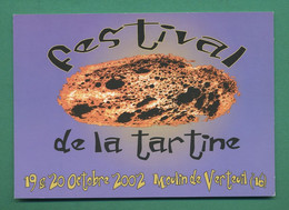 16 Verteuil Festival De La Tartine Moulin De Verteuil 19 Et 20 Octobre 2002   ( Carte Publicitaire) - Andere Gemeenten