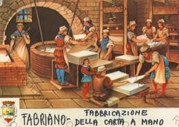 CARTOLINA FABRIANO,ANCONA,MARCHE,FABBRICAZIONE DELLA CARTA A MANO,BELLA ITALIA,STORIA,CULTURA,MEMORIA,NON VIAGGIATA - Ancona