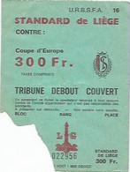 FOOTBALL/TICKET STANDARD DE LIEGE/COUPE D EUROPE - Kleding, Souvenirs & Andere