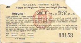 FOOTBALL/TICKET COUPE DE BELGIQUE/BEKER VAN BELGIE (replay)/1977/1978 - Kleding, Souvenirs & Andere