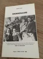 "Cnoc Is Ier ""De Knokkenaars"".  Knokke, Heist, Duinbergen, Heemkunde. 1982. - History"