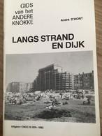 """Cnoc Is Ier """"Langs Strand En Dijk"""".  Knokke, Heist, Duinbergen, Vuurtoren, Storm 1992 Door A. D'Hont. - History"""