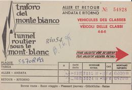 Aosta Courmayeur Traforo Monte Bianco Tunnel Routier Biglietto Andata Ritorno 1978 - Sin Clasificación
