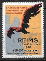 France Vignette   Semaine De L'Aviation Reims 3 Au 10 Juillet 1910  Neuf  ( * ) Voir Scans  Soldé  ! ! ! - Aviation
