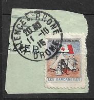 France Vignette  Croix Rouge Blessés Des Dardanelles Oblitéré Valence Le 11/10/ 1915   Voir Scans  Soldé  ! ! ! - Croix Rouge
