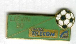 Pin's France Télécom Liévin 90 Football Soccer - Telecom Francesi
