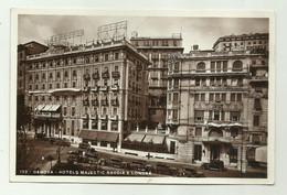 GENOVA -  HOTELS MAJESTIC SAVOIA E LONDRA - NV FP - Genova