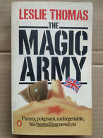Leslie Thomas - The Magic Army/ Penguin Books, 1982 - Other