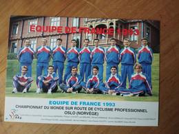 Cyclisme - Carte Publicitaire F F C 1993  :  Equipe De France OSLO Ionnat Du Monde - Cycling