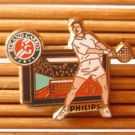 Joli Pin's Philips Roland Garros, Arthus Bertrand, TBQ, Pins Pin. - Arthus Bertrand