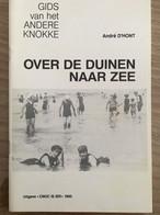 """Cnoc Is Ier """"Over De Duinen Naar Zee"""".  Knokke, Heist, Duinbergen, L. Lippens, . - History"""
