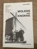 """Cnoc Is Ier """"Molens Van Knokke"""".  Knokke, Heist, Duinbergen. Van André D'Hont. 1997. - History"""