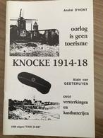 """Cnoc Is Ier """"Knocke 1914-1918"""".  Knokke, Heist, Duinbergen. Kustbatterijen, Marinekorps Flandern. 1998. - War 1914-18"""