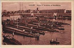 CPA Toulon Station 3e Escadrille De Sous Marins FRANCE (1096428) - Toulon
