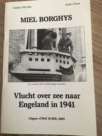 """Cnoc Is Ier """" Vlucht Over Zee Naar Engeland In 1941"""". Knokke, Heist, Duinbergen. Oorlog. 2003. André D'Hont. - War 1939-45"""