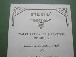 Menu MELUN Inauguration De L'Abattoir à L'Hôtel Du Grand Monarque Le 30 Septembre 1934 - 77 SEINE ET MARNE - Menus