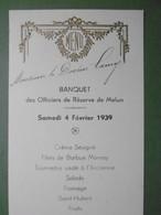Menu MELUN Banquet Des OFFICIERS DE RESERVE à L'Hôtel Du Grand Monarque Le 4 Février 1939 - 77 SEINE ET MARNE - Menus