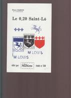 Le 0,20 SAINT-LÔ   -- ETUDE 239 Du Monde Des Philatélistes- Très Bon état -- 16 PAGES -- BON ETAT-- - Bibliographies