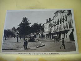 24 8261 CPA - 24 BERGERAC. PLACE GAMBETTA ET HOTEL DE BORDEAUX - ANIMATION. AUTO. - Bergerac