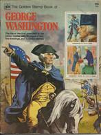GEORGE WASHINGTON GOLDEN STAMP BOOK 1978 – GOLDEN PRESS - UNITED STATES HISTORY - Etats-Unis