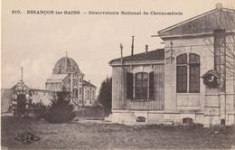BESANCON (Doubs) - Observatoire National De Chronométrie - Edition CLB, N° 210. Non Circulée. TB état. - Besancon