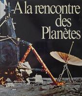 Josef Stemmer - À La Rencontre Des Planètes / éd. Mondo - 1970 - Astronomie