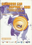 SOFTBALL EUROPEAN CHAMPIONS CUP MEDIA GUIDE – HOLLAND 2001 - ESF - SANTPOORT NETHERLANDS - 1950-Now