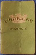 Almanach De Poche Publicitaire 1932 ASSURANCE L'URBAINE Incendie, G. Duché Rue Carnot à Châlons-sur-Marne, TBE 2 Scans - Small : 1921-40