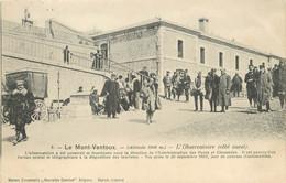 """/ CPA FRANCE 84 """"Le Mont Ventoux, L'Observatoire"""" - Andere Gemeenten"""