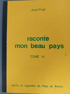 Raconte Mon Beau Pays Tome IV - Belgio