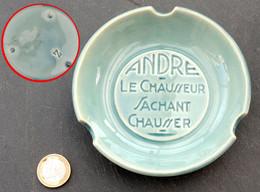 Ancien Cendrier Pub Chaussures ANDRE à NANCY Le Chausseur Sachant Chausser Porcelaine Sarreguemines - Ohne Zuordnung
