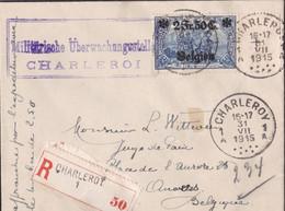 Belgique - COB OC 9 Sur Lettre Recommandée De Charleroy / Charleroi Vers Antwerpen - 1915 - Voir Desc. - [OC1/25] Gen.reg.