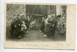 15 Danse Auvergnate Danseurs Cour De Ferme Musicien Et Son Accordéon 1903  Cachet St Flour   D06 2021 - Unclassified
